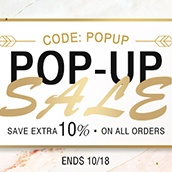 Pop-up SALE, get an extra 10% OFF on all orders!